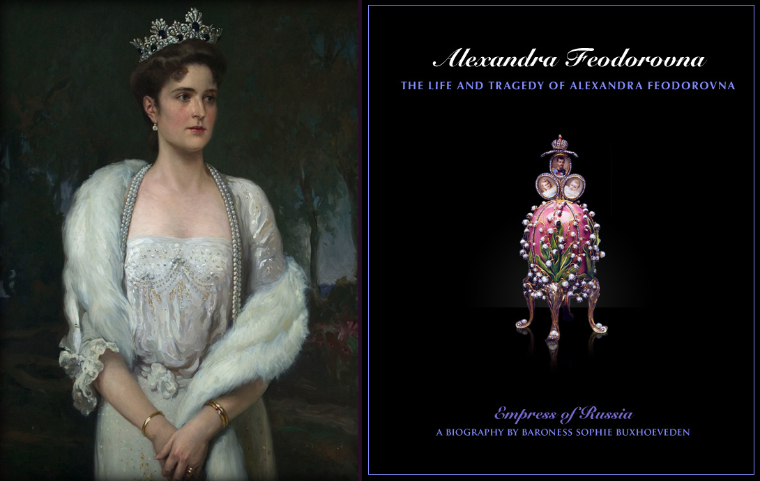 The Life And Tragedy Of Alexandra Feodorovna