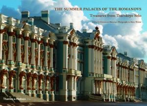 Summer Palaces of the Romanovs: Treasures from Tsarskoe Selo